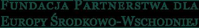 Fundacja Partnerstwa dla Europy Środkowo-Wschodniej